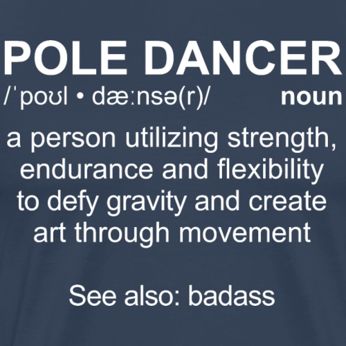 Pole Dancer Definition, white - Männer Premium T-Shirt
