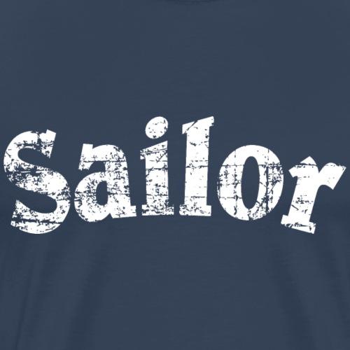Sailor Segeln Segler Segel (Vintage/Weiß) - Männer Premium T-Shirt