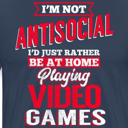 I´m not antisocial Spruch - Männer Premium T-Shirt