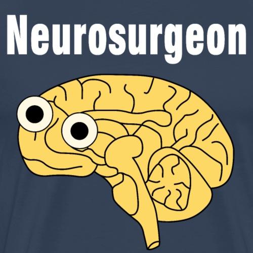 Neurosurgeon Brain White Text - Men's Premium T-Shirt