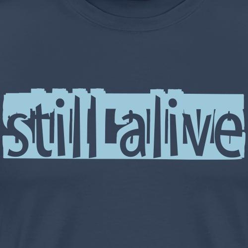 alive - Männer Premium T-Shirt
