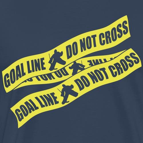 Goal Line Do Not Cross (ice hockey) - Men's Premium T-Shirt