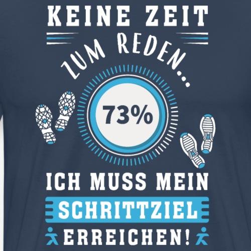 Keine Zeit zum Quatschen - Männer Premium T-Shirt