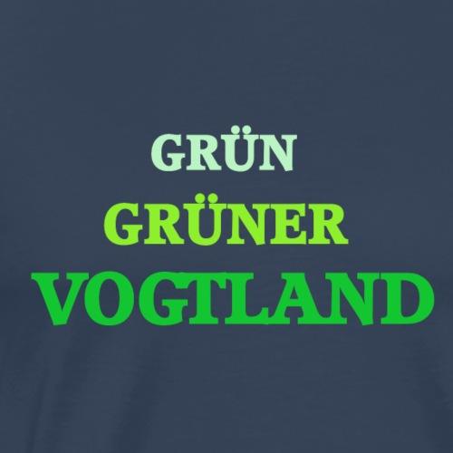 Grün Grüner Vogtland - Männer Premium T-Shirt