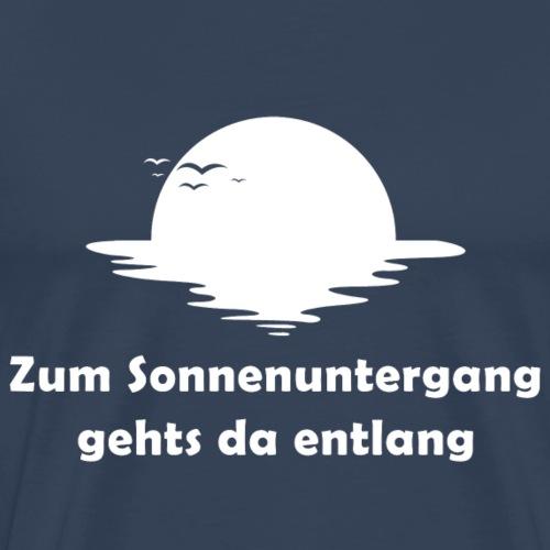 Zum Sonnenuntergang gehts da entlang - Männer Premium T-Shirt