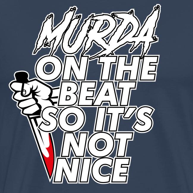 Murda on the beat