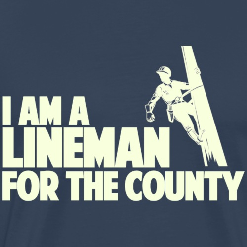 Lineman for the County - Men's Premium T-Shirt