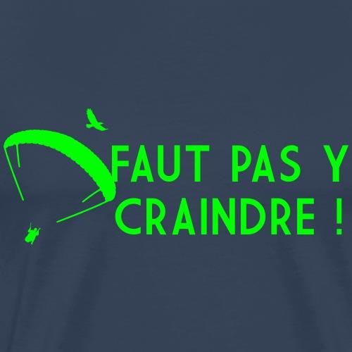 Faut pas y craindre - Parapente - T-shirt Premium Homme