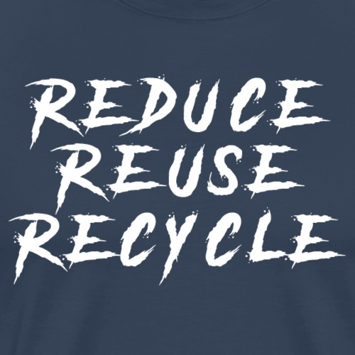 3R: reduce, reuse and recycle - Men's Premium T-Shirt
