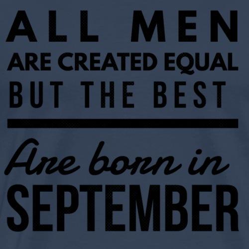 September verjaardag man - Mannen Premium T-shirt