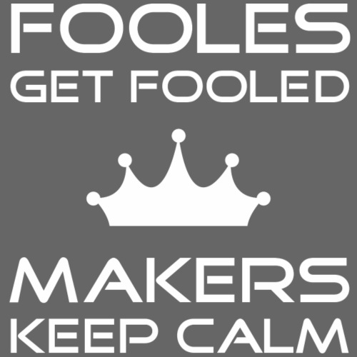 keep calm | fooles & makers | white