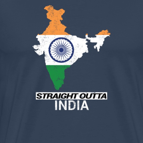 Straight Outta India (Bharat) country map flag - Men's Premium T-Shirt