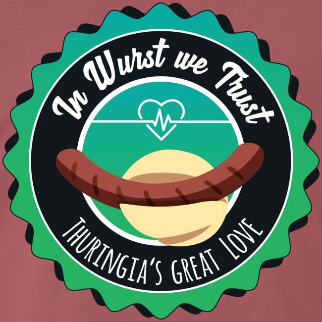 In Wurst we Trust