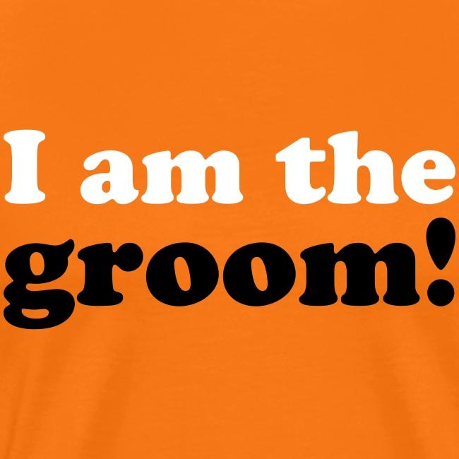 I am the groom!
