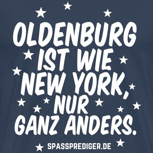 Oldenburg ist wie New York lustiger Spruch - Männer Premium T-Shirt