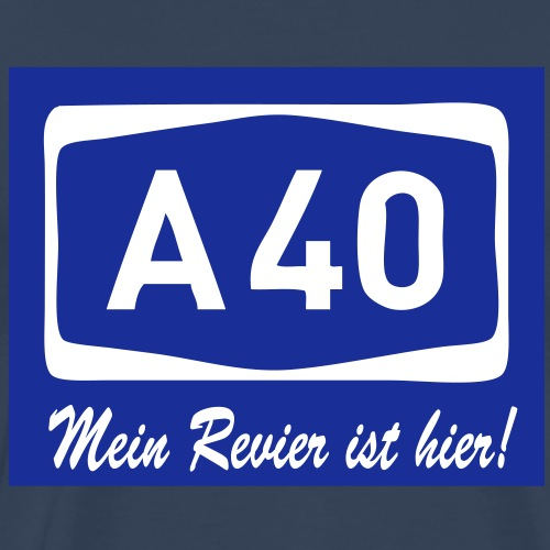 A40 - Mein Revier ist hier - Männer Premium T-Shirt