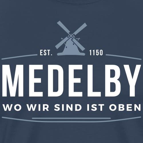 Medelby - Wo wir sind ist oben - Männer Premium T-Shirt