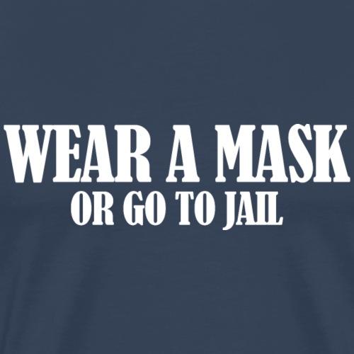 Wear a Mask (dark) - Men's Premium T-Shirt