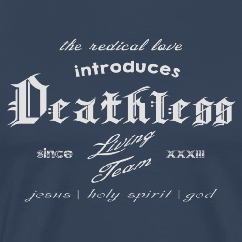 deathless living team grau - Männer Premium T-Shirt