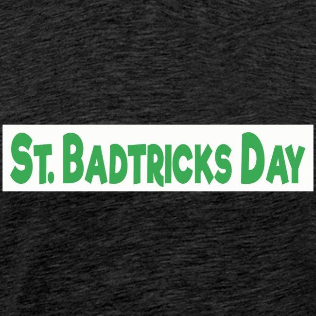 ST BADTRICKS DAY