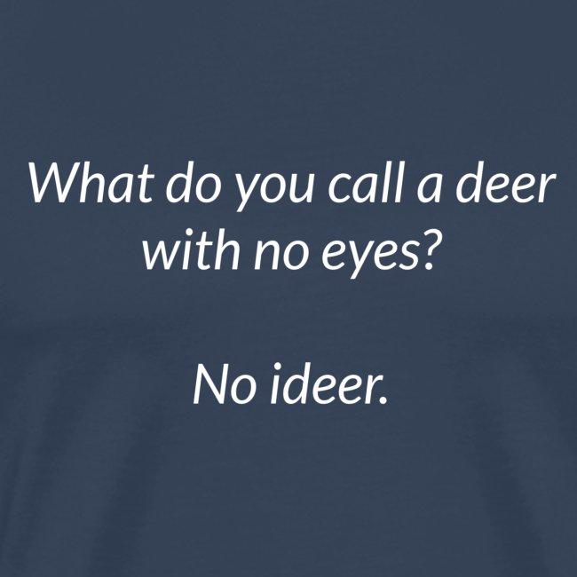 Deer With No Eyes