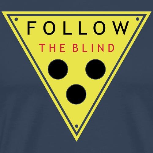 follow the blind v3 en - Men's Premium T-Shirt