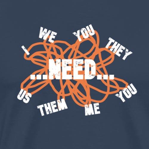 NEED - Herre premium T-shirt