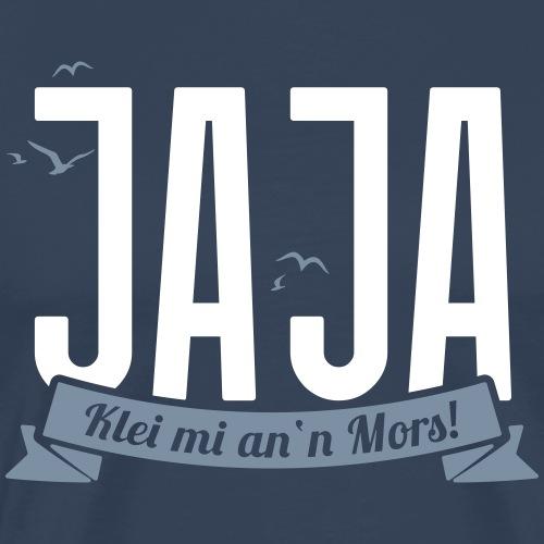 Ja Ja - Klei mi an'n Mors - Männer Premium T-Shirt