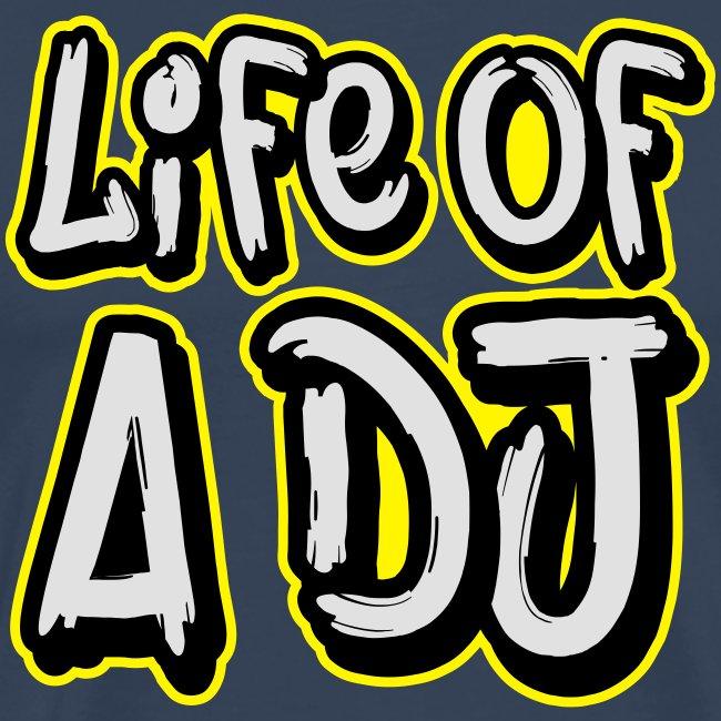 Life of a DJ