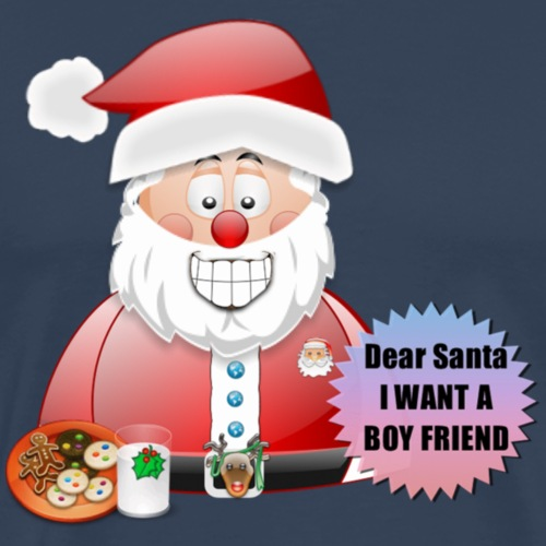 Santa 14 I want a boyfriend - Men's Premium T-Shirt