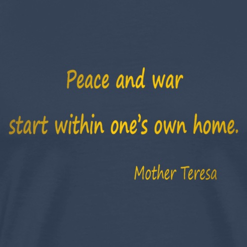 Peace and War. - Men's Premium T-Shirt