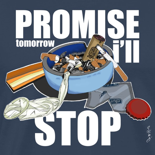 Resolutions - Promise, tomorrow i'll stop