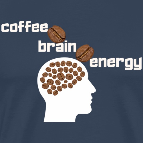 Coffee Bean's Your Brain Energy / Caffè è Energia - Maglietta Premium da uomo