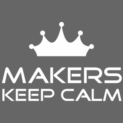 keep calm | Makers | white - Männer Premium T-Shirt