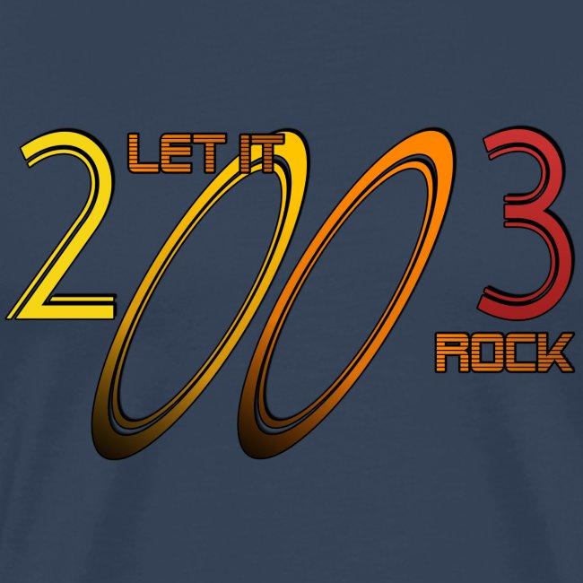 Let it Rock 2003
