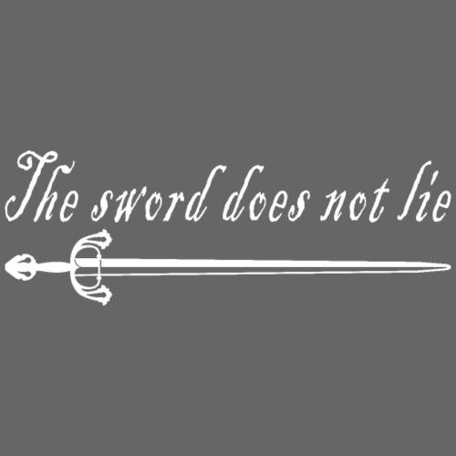 The sword does not lie - Camiseta premium hombre