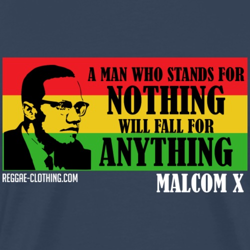 MAN WHO STANDS FOR NOTHING WILL FALL FOR ANYTHING - Männer Premium T-Shirt