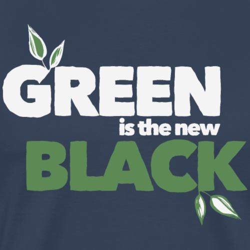 GREEN IS THE NEW BLACK (Light Label) - Männer Premium T-Shirt