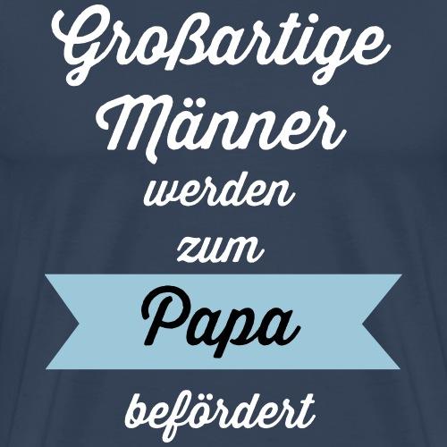 Großartige Männer - Männer Premium T-Shirt