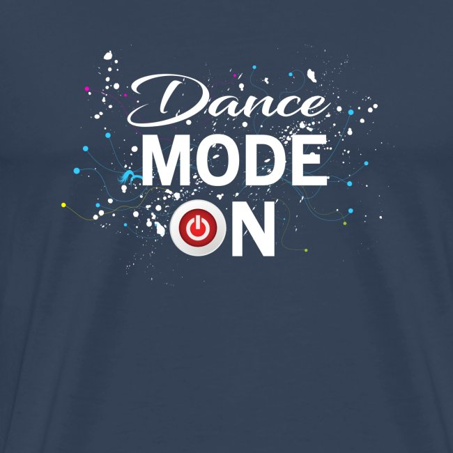 Dance Mode On - cool disco dancing design