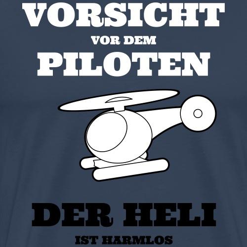Vorsicht_vor_dem_Helipilo - Männer Premium T-Shirt