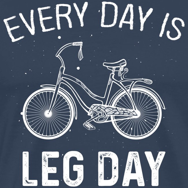 every day is leg day