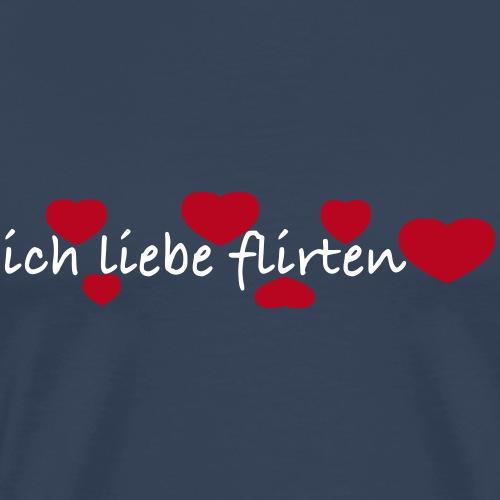 ich liebe flirten - Männer Premium T-Shirt
