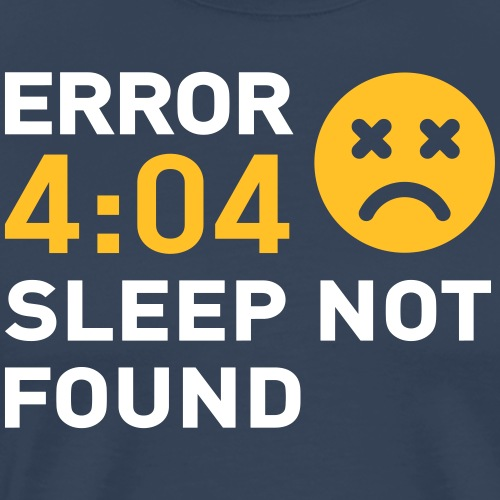 Error 404 Sleep not found - T-shirt Premium Homme