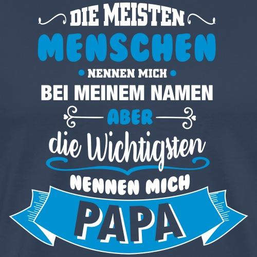 Beim Namen nennen - Papa - Männer Premium T-Shirt