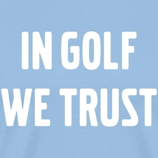 in golf we trust