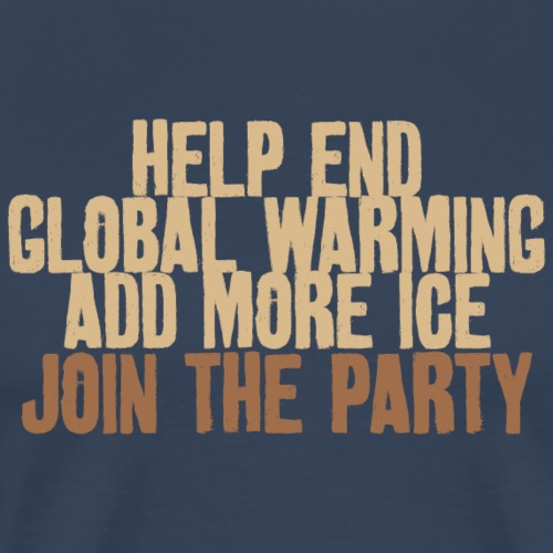 Stop Global Warming Cocktail Party Klimawandel Öko - Men's Premium T-Shirt