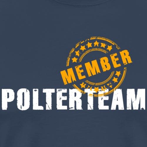 Polterteam Member JGA Braut Hochzeit Grunge - Men's Premium T-Shirt