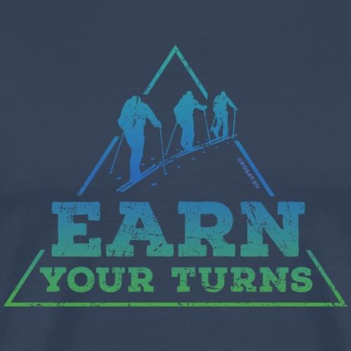 Earn your turns Shop - Men's Premium T-Shirt