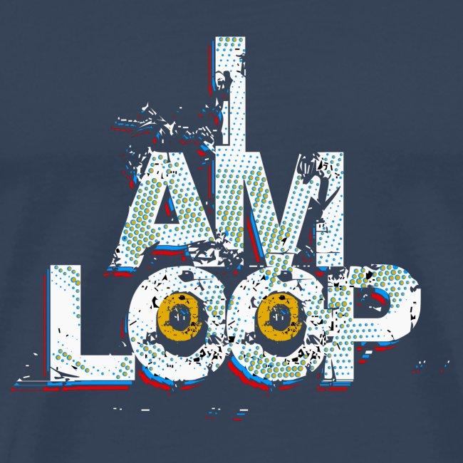 I AM LOOP